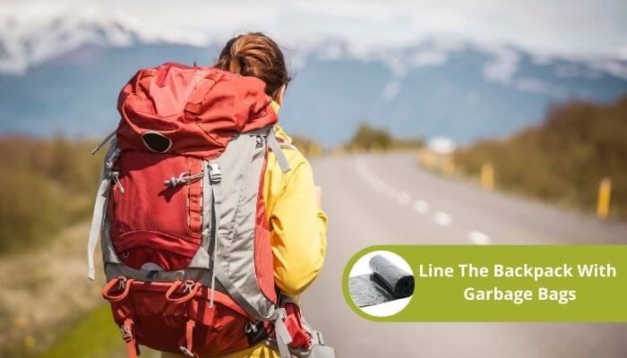 Line The Backpack With Garbage Bags